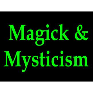 Magick & Mysticism