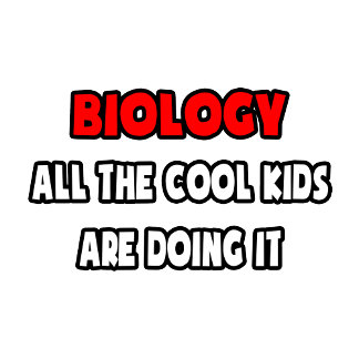 Funny Biologist Shirts and Gifts