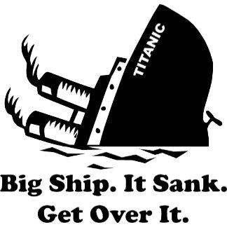Titanic - Get Over It