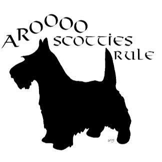 Arooo!  Scotties Rule Silhouette
