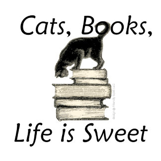 Cats, Books, Life is Sweet