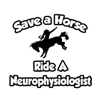 Save a Horse, Ride a Neurophysiologist