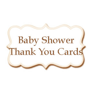 • Baby Shower Thank You Cards