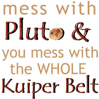 Mess with Pluto