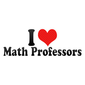 I Love Math Professors