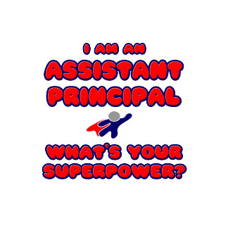 Assistant Principal .. What's Your Superpower?
