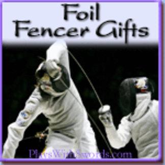 Foil Fencer Gifts