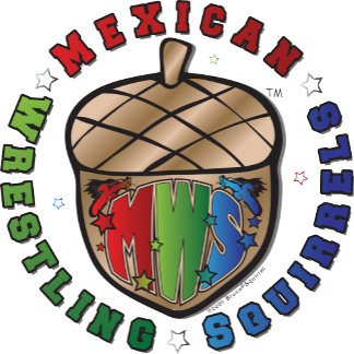 Mexican Wrestling Squirrels