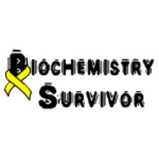 Biochemistry Survivor