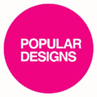 ► POPULAR DESIGNS