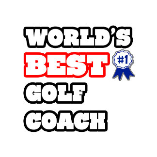 World's Best Golf Coach
