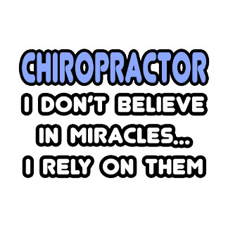 Miracles and Chiropractors