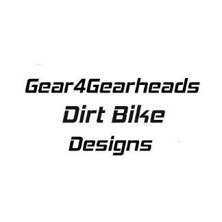 Gear4Gearheads Dirt Bike Designs