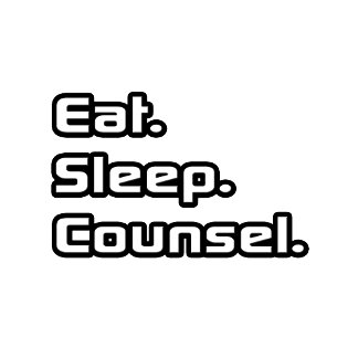 Eat. Sleep. Counsel.