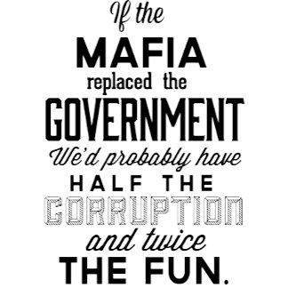 Government Replaced The Mafia