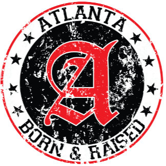Born and Raised Atlanta