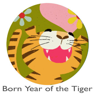 Wow! Born Year of The Tiger.