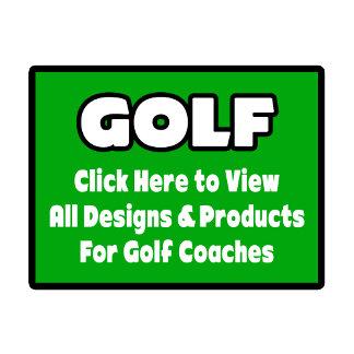 Golf Coach Shirts, Gifts & Apparel
