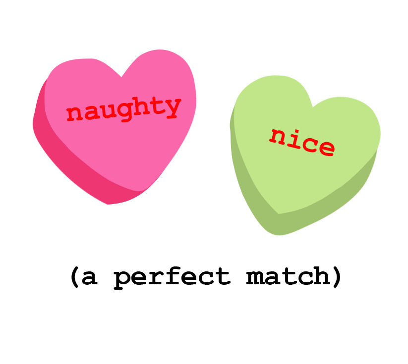 Naughty Nice a Perfect Match Candy Hearts