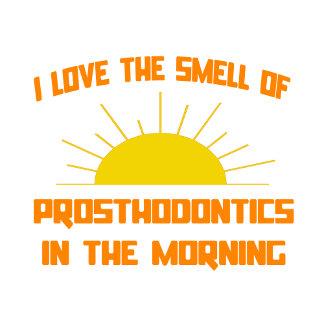 Smell of Prosthodontics in the Morning