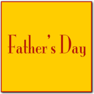 - Father's Day -