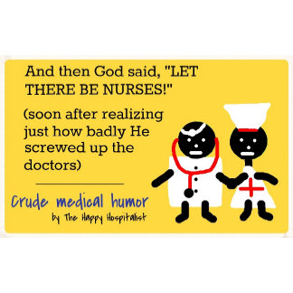 "And then God said, ""LET THERE BE NURSES!"" (soon..."