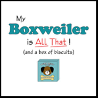 My Boxweiler is All That!