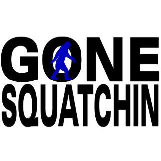 Gone squatchin (blue)