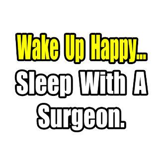 Sleep With a Surgeon