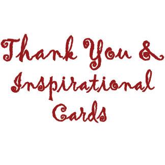 Thank You/ Inspirational Cards