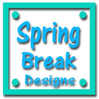 Spring Break Designs