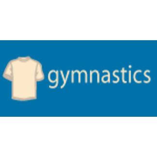 Gymnastics Gifts T-shirts