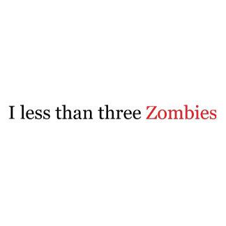 I Less Than Three Zombies