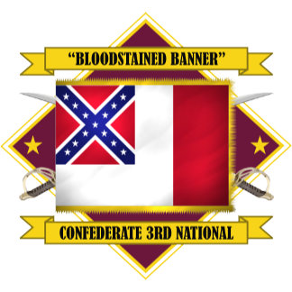 """Confederate Third National  """"Bloodstained Banner"""""""