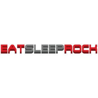 Eat Sleep Rock