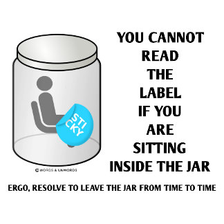 You Cannot Read The Label Sitting Inside Jar Humor