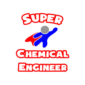 Super Chemical Engineer