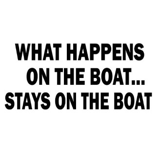 What happens on the Boat... - funny boating