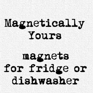 Magnetically Yours