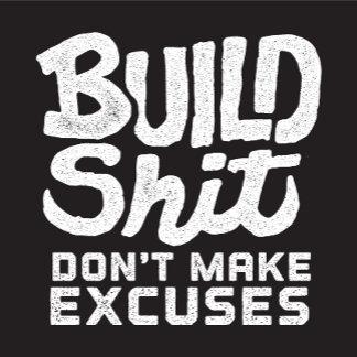 Build Shit