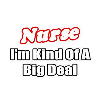 Nurse...Big Deal