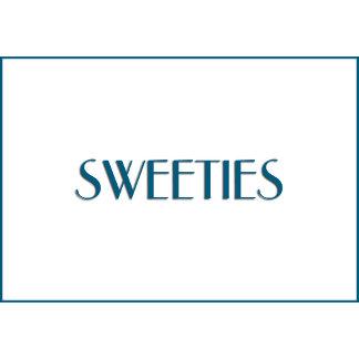 Sweeties!