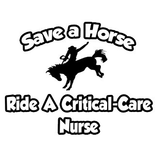 Save a Horse, Ride a Critical-Care Nurse