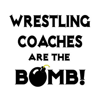 Wrestling Coaches Are The Bomb!
