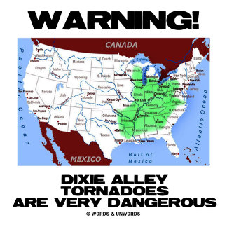 Warning! Dixie Alley Tornadoes Are Very Dangerous