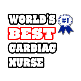 World's Best Cardiac Nurse