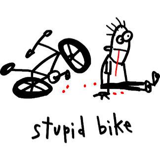 Stupid Bike