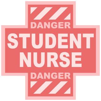 Danger Student Nurse! -pink