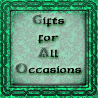 Gifts for All Occasions