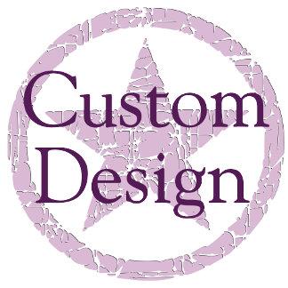 ♥ Custom Design ♥